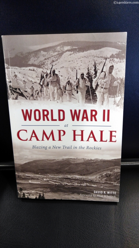 review: World War 2 at Camp Hale | Blazing a New Trail in the Rockies