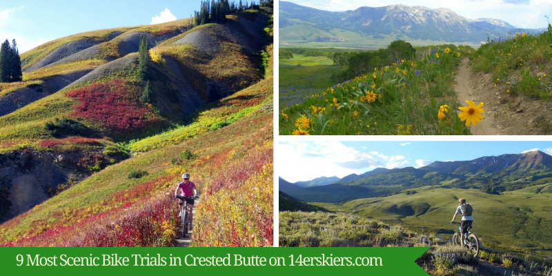 9 Most Scenic Bike Trails in Crested Butte