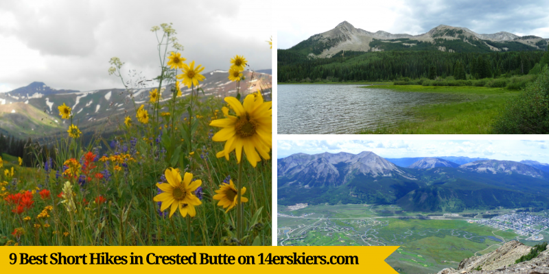 9 Best Short Hikes in Crested Butte