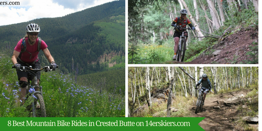 8 Best Mountain Bike Rides in Crested Butte