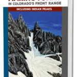 Making Turns in Colorado's Front Range, Volume 2: North of Interstate 70