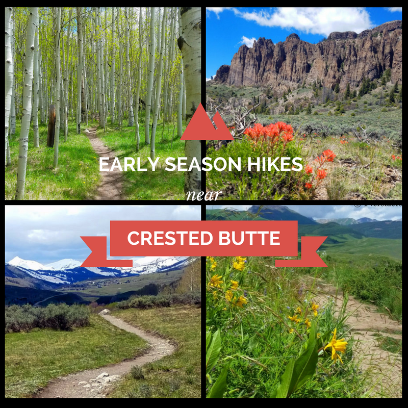 Early Season Hikes near Crested Butte