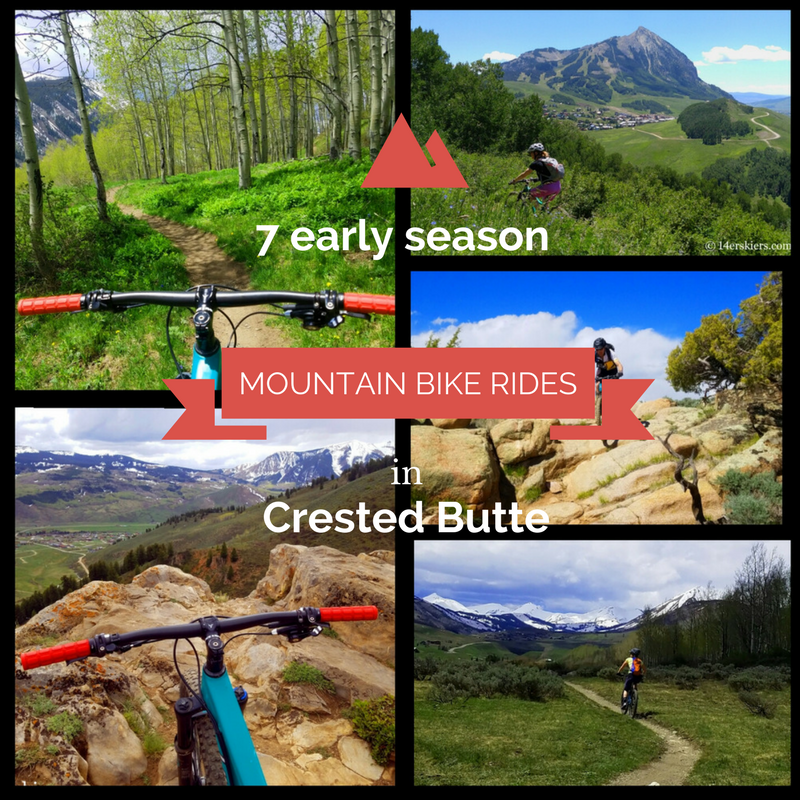 7 Early Season Mountain Bike Rides near Crested Butte