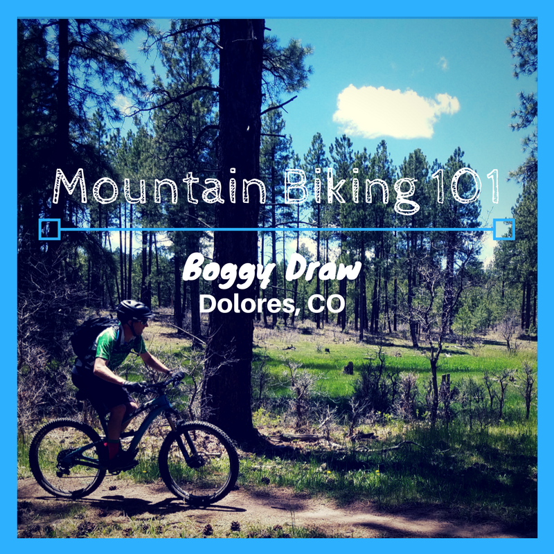 Mountain Biking 101: Boggy Draw - Dolores, CO