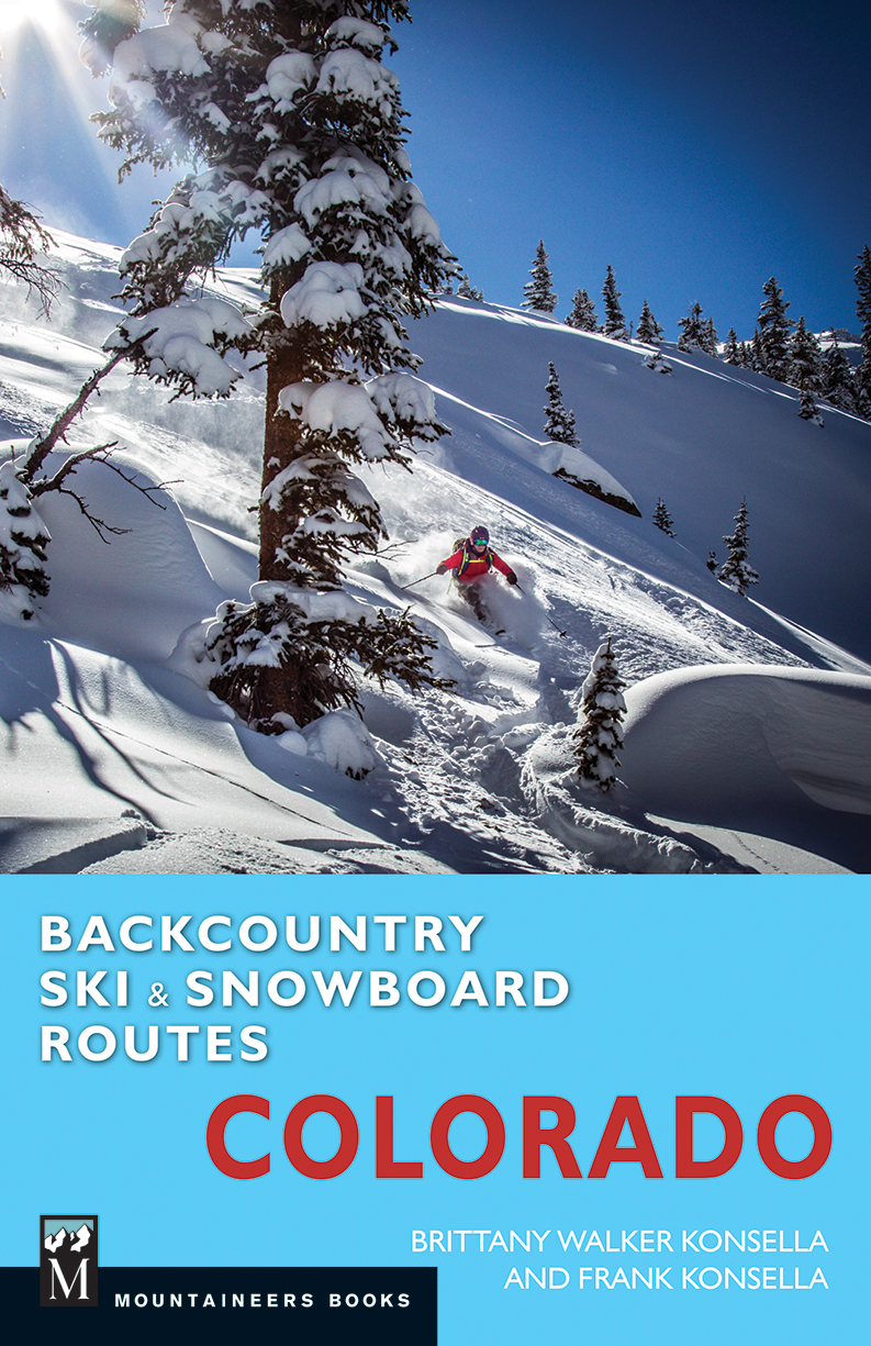 Pre-order our Guidebook - Backcountry Ski & Snowboard Routes: Colorado